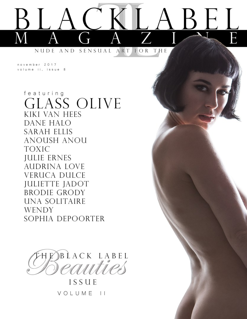 Glass Olive, Dane Halo, Kiki Van Hees, Julie Ernes, Veruca Dulce, Brodie Grody, Toxic Suicide, nude, nude art, nude photography, black label magazine