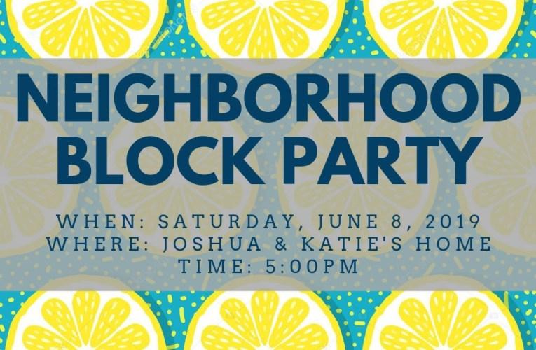Neighborhood Block Party: June 15th