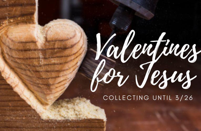 Valentines For Jesus
