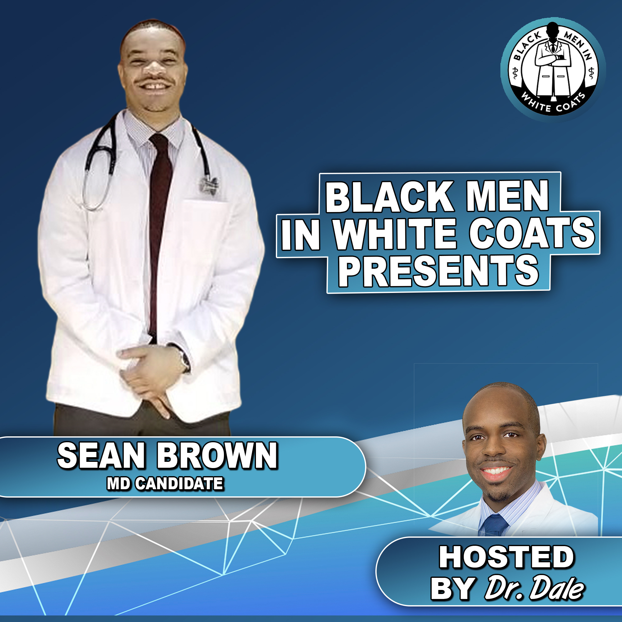 Sean Brown - I'm The Only Black Man In My Med School Class