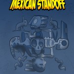 comic-2014-10-26-Mexican-Standoff-Cover-Page.jpg
