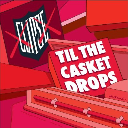 Clipse Til The Casket Drops