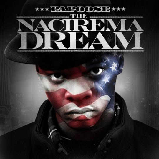 papoose-Nacirema-Dream