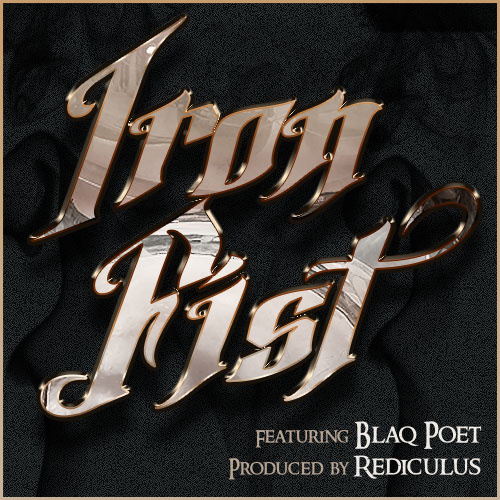 Rediculus Feat. Blaq Poet - Iron Fist