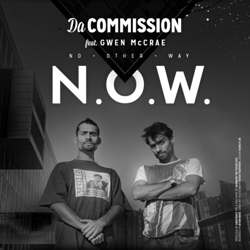 Da Commission - N.O.W (No Other Way) ft Gwen McRae