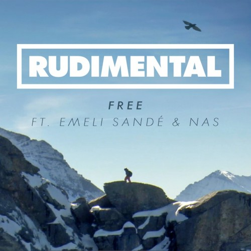 "Rudimental Ft. Emeli Sande x Nas ""Free (Remix)"""