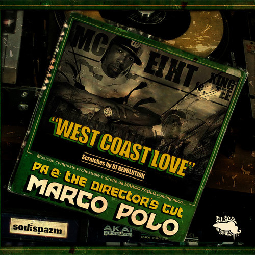 "Marco Polo ""West Coast Love"" f. MC Eiht, King Tee & DJ Revolution"