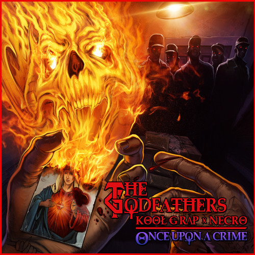 The Godfathers (Kool G Rap & Necro)- Once Upon A Crime