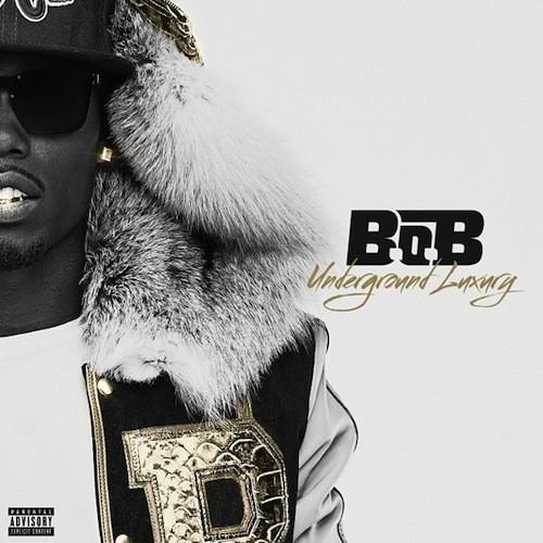b.o.b Underground Luxury