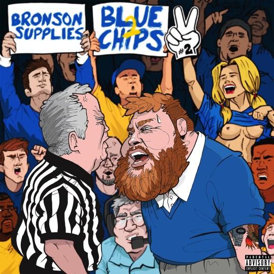 Bronson blue chips 2