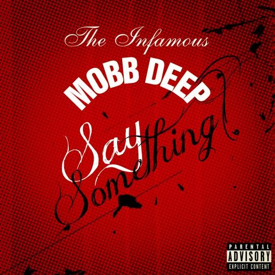 mobb deep say something