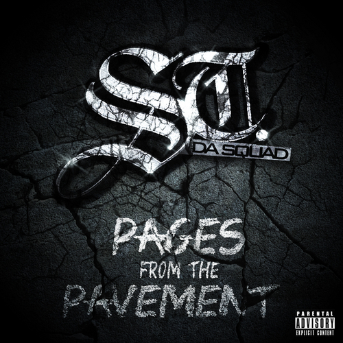 ST. Da Squad Pages From The Pavement EP