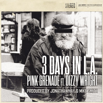 Pink Grenade ft. Dizzy Wright - 3 Days In LA