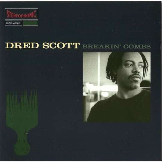 dred-scott-breakin-combs