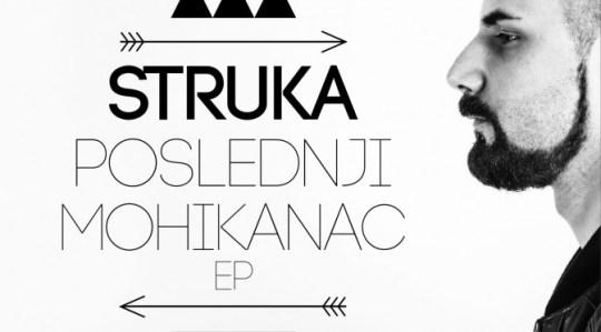 Struka - Poslednji Mohikanac EP (Download & Stream)