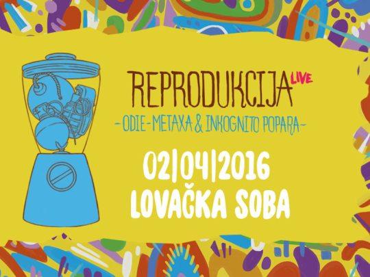 REprodukcija Live @ Lovačka soba, D. katran (2. 4.)