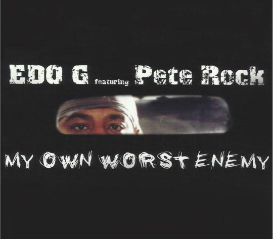 Edo G ft. Pete Rock - My Own Worst Enemy (12 Year Anniversary)