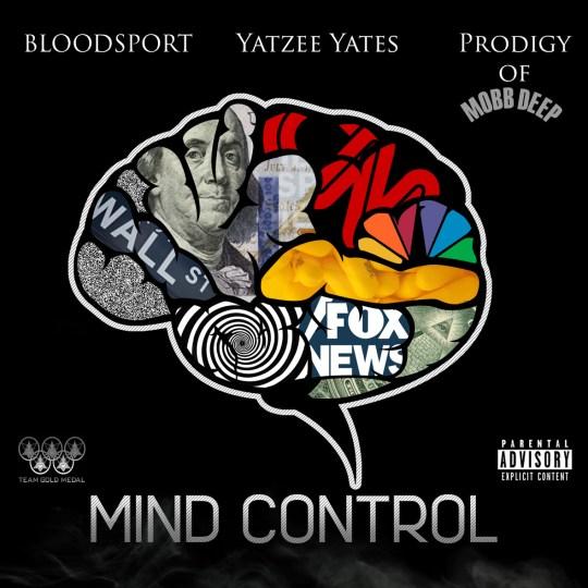 Bloodsport ft. Prodigy & Yatzee Yates - Mind Control