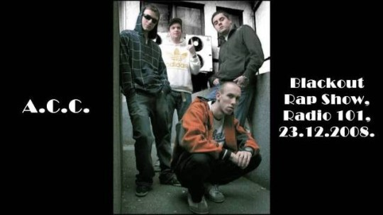 ACC @ Blackout Rap Show (23. 12. 2008.)