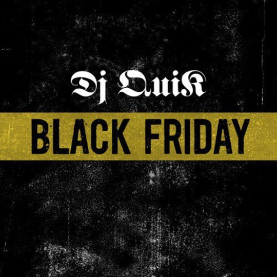 dj-quik-black-friday