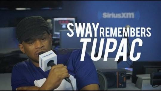 Video: Sway Remembers Tupac Shakur
