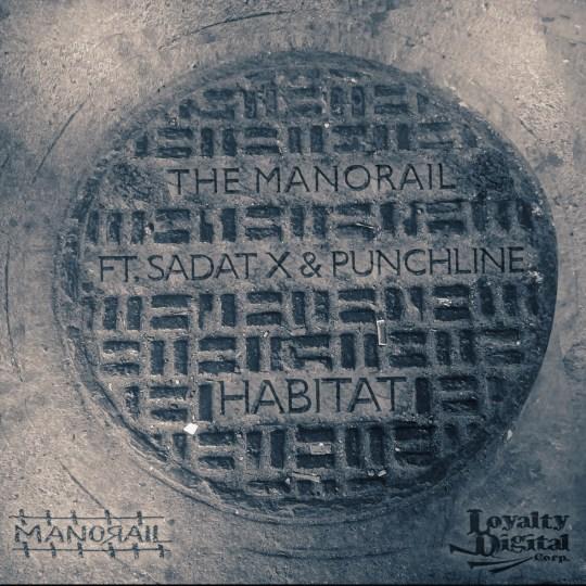 Sadat X, Punchline & The Manorail - Habitat