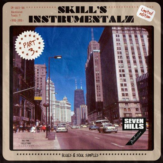 Skill – Skill's Instrumentalz (Blues & Soul Samples Edition Pt