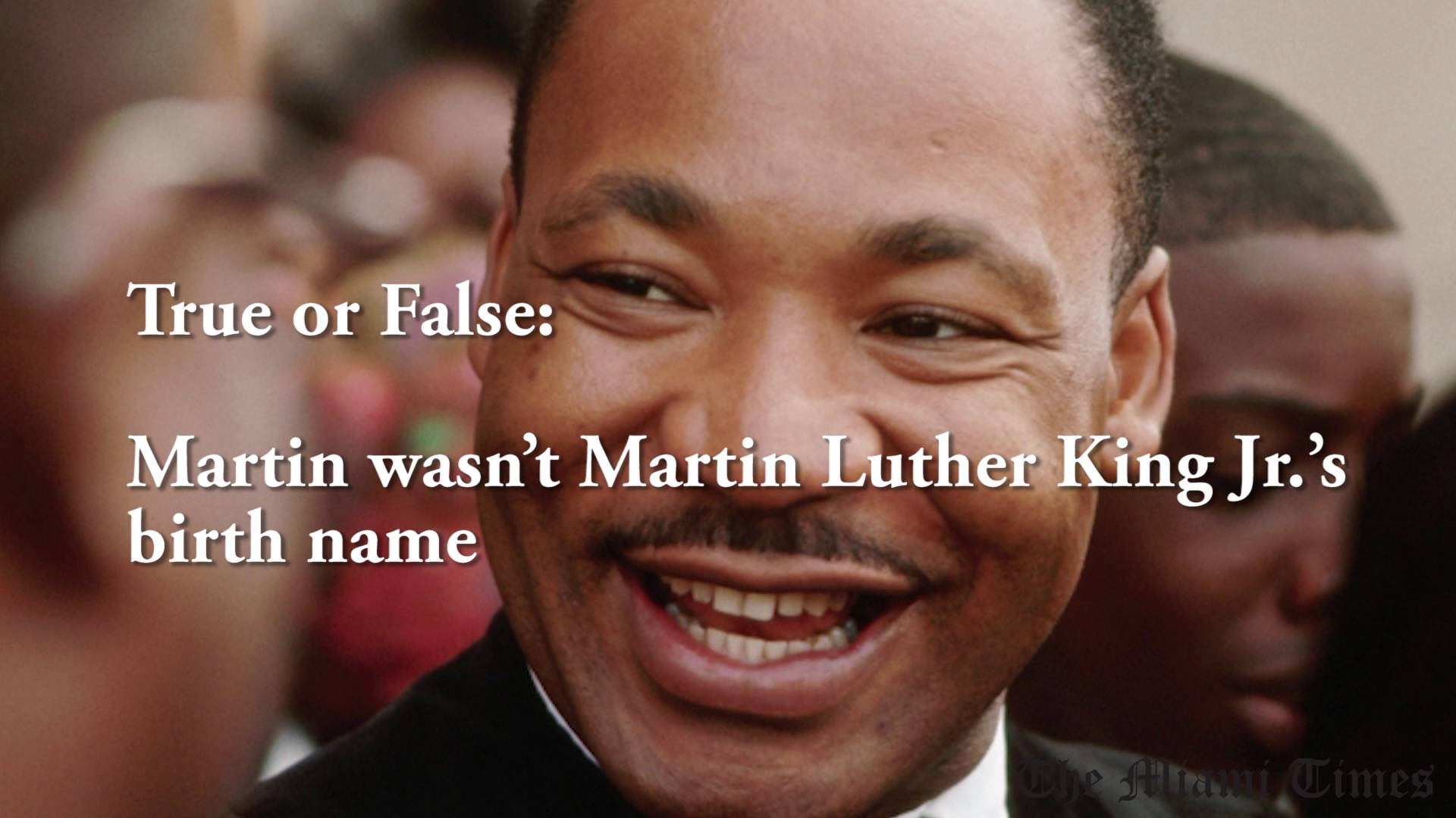 How Much Do You Know about Martin Luther King, Jr.?