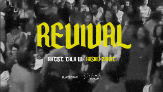 Banner for Revival Artist Talk w/ Rashid Zakat, featuring the logos of BlackStar and the Fabric Workshop and Museum