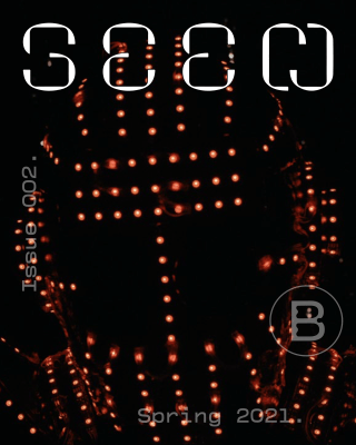 Seen Issue 002, Spring 2021, by BlackStar. Cover image features a still from T, by Keisha Rae Washington, which shows a person wearing a mask of lights.