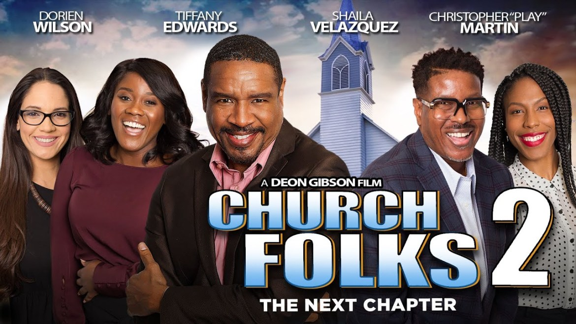 Video of the Day >>> Church Folks 2 – The Next Chapter [Full Movie]
