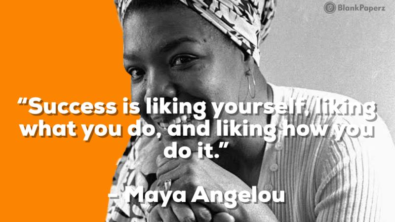 Maya Angelou's and How millennials define success