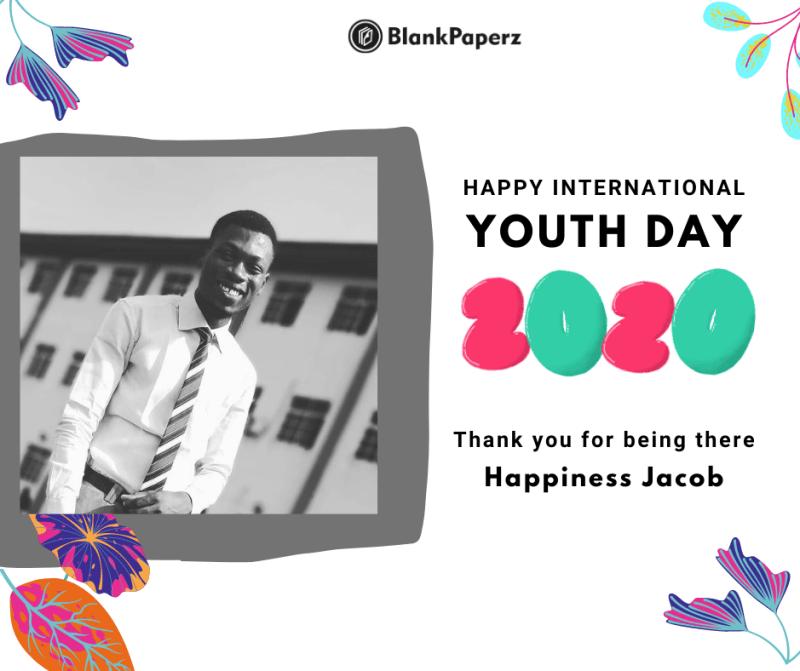 BlankPaperz Media Celebrates Happiness Jacob on International Youth Day 2020 #IYD2020