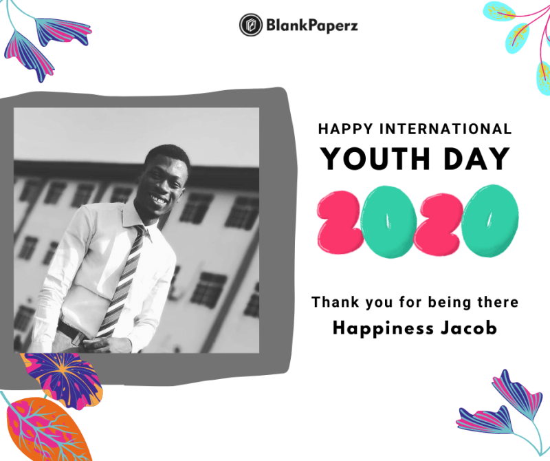 BlankPaperz Media Celebrates Happiness Jacob on International Youth Day 2020 #IYD2020