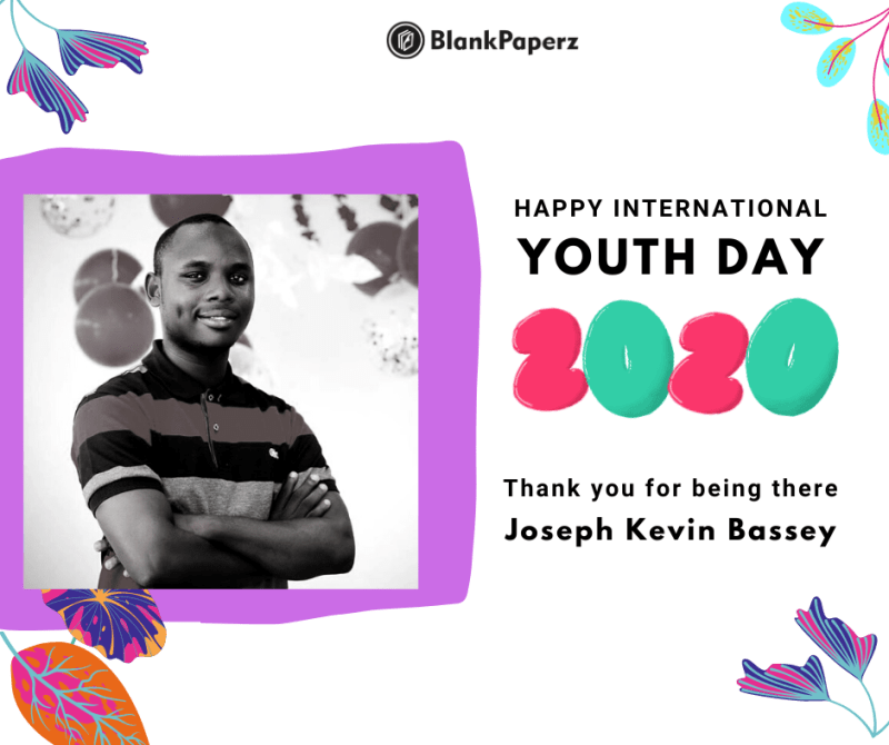 Joshua Kevin is celebrated by BlankPaperz Media on International Youth Day 2020 #IYD2020