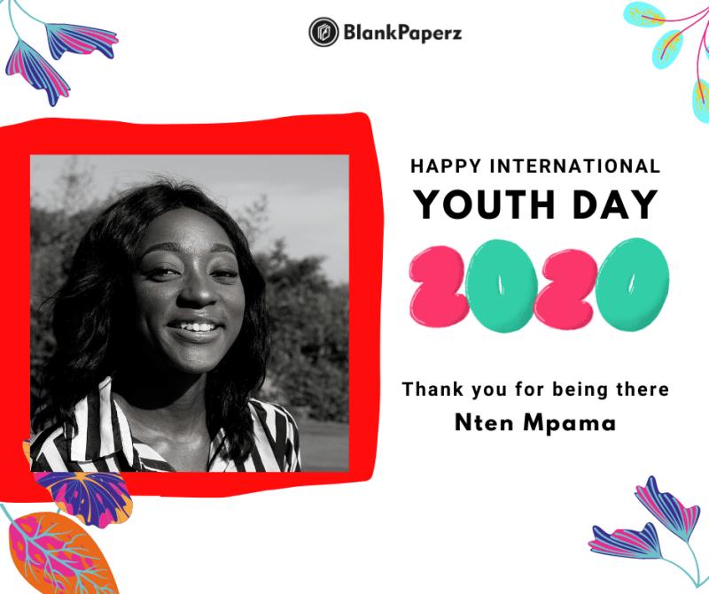 BlankPaperz Media Celebrates Nten Mpama on International Youth Day 2020 #IYD2020