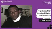 Nigerian author onyekachi peter onuoha set to release 2 new books