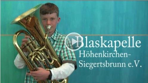 *Video:video zum musikalischen profil der blaskapelle höhenkirchen-siegertsbrunn e. v.