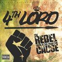 4th_Lord_The_Rebel_With_More_Than_One_Cause-front.jpg