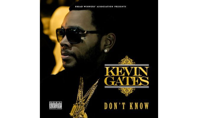 kevin-gates-dont-know-cover.jpg