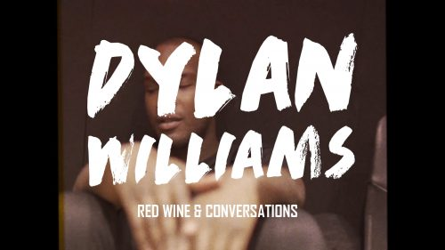 Dylan Williams, Red Wine and Conversations