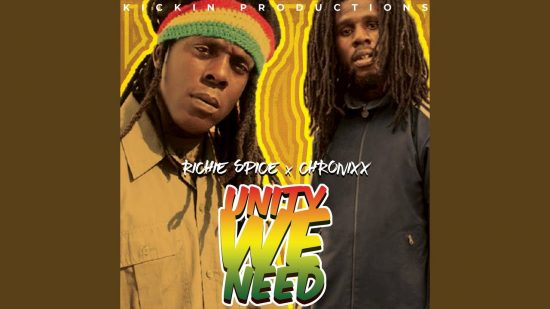 unity we need, chronixx, richie spice