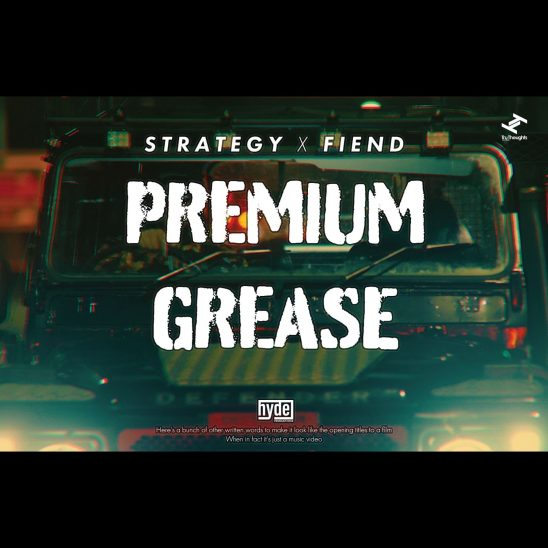 Strategy, Premium Grease