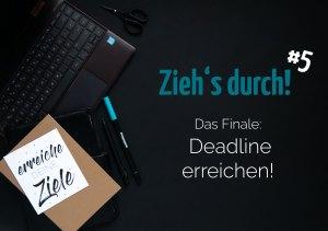 blauer Eisberg Ziele erreichen 5 - Die Deadline
