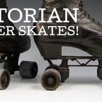 Victorian high-top roller skates