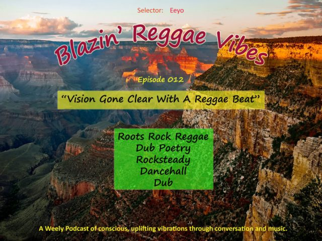 Blazin' Reggae Vibes Ep. 012 Poster - Grand Canyon