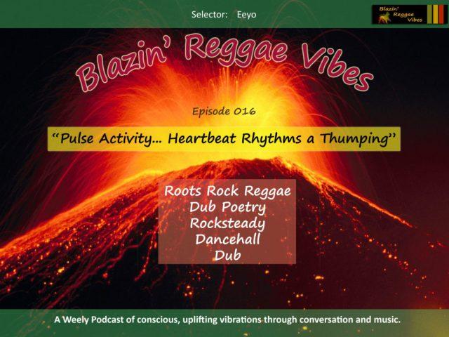 Blazin' Reggae Vibes Episode 16 Poster