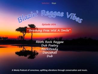 Blazin' Reggae Vibes Ep. 008 Poster