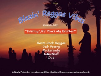 Blazin' Reggae Vibes Ep. 009 Poster