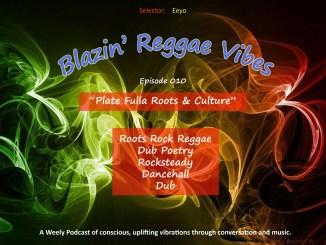 Blazin' Reggae Vibes Ep. 010 Poster